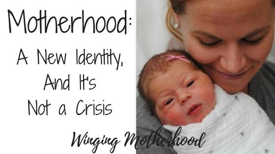 motherhood new identity