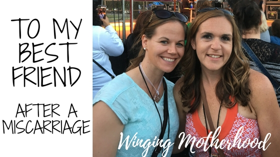 letter to my best friend after miscarriage